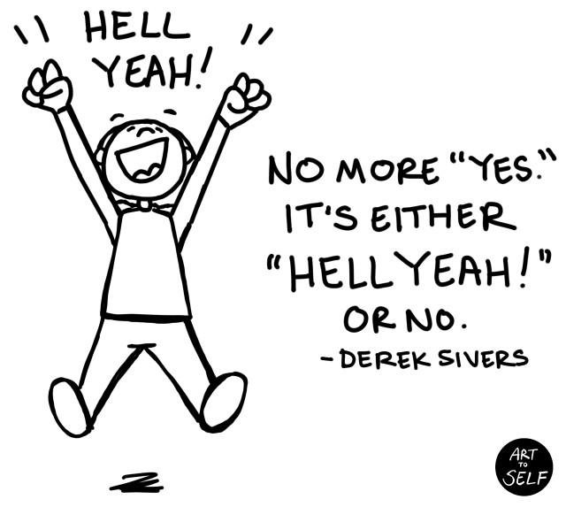 Hell-yeah-or-no-derek-sivers-640x573